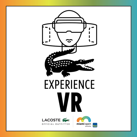 Experience the Miami Tennis Open at Lacoste's Virtual Reality Station