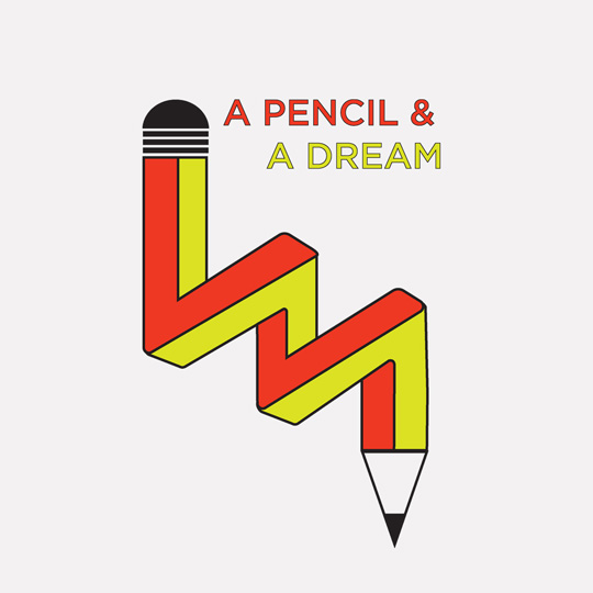 A Pencil & A Dream