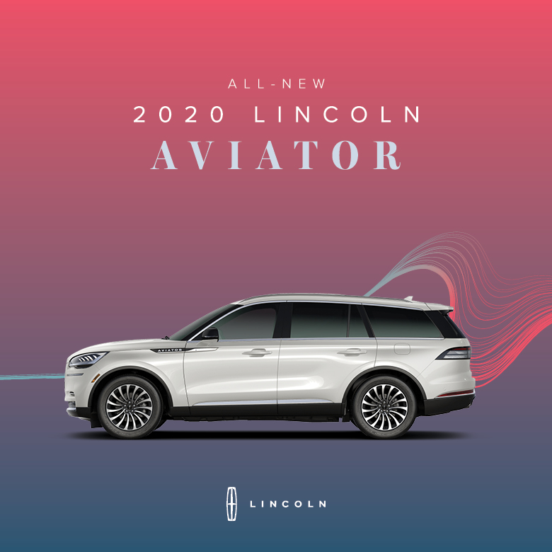Discover the New 2020 Lincoln Aviator